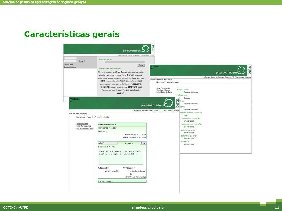 Sistema de gestão da aprendizagem de segunda geração CCTE-Cin-UFPEamadeus.cin.ufpe.br11 Interface simples Características gerais