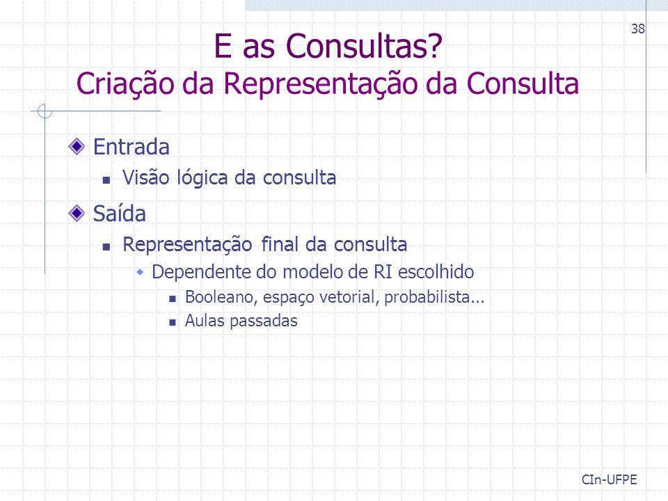 CIn-UFPE 38 E as Consultas.