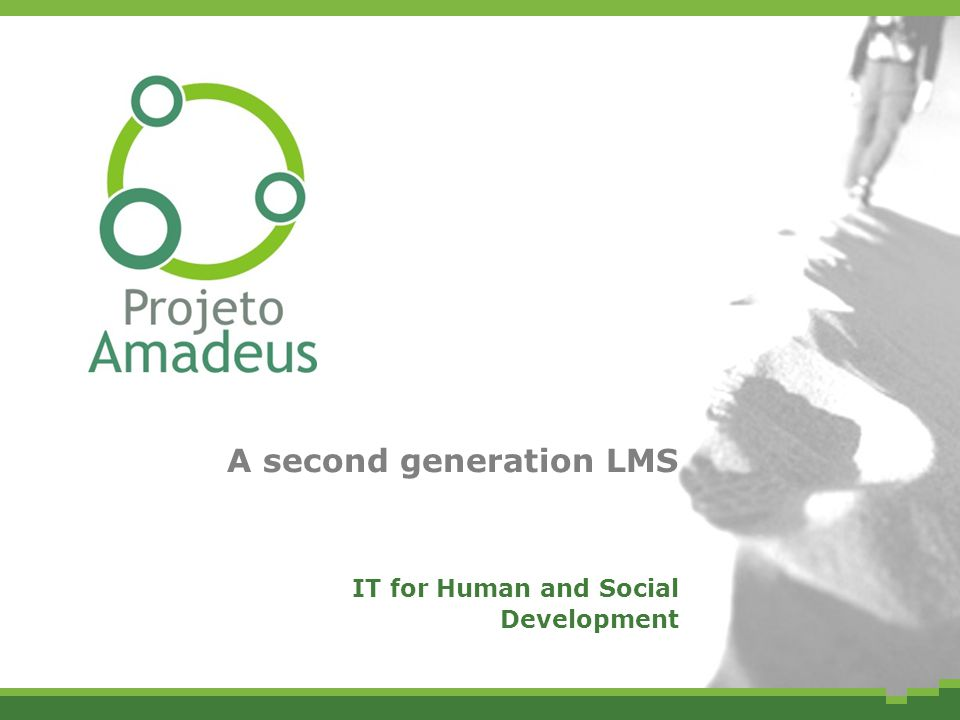 A second generation LMS IT for Human and Social Development