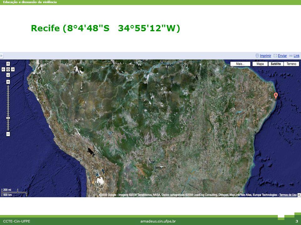 Educação e dissuasão da violência CCTE-Cin-UFPEamadeus.cin.ufpe.br3 Interface simples Recife (8°4 48 S 34°55 12 W)