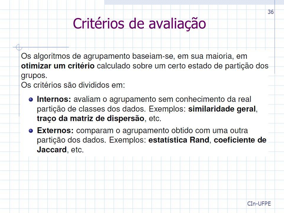 CIn-UFPE 36 Critérios de avaliação