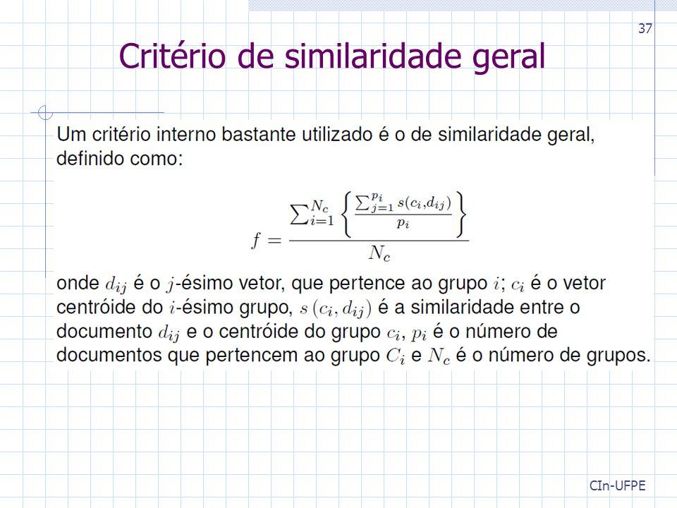 CIn-UFPE 37 Critério de similaridade geral