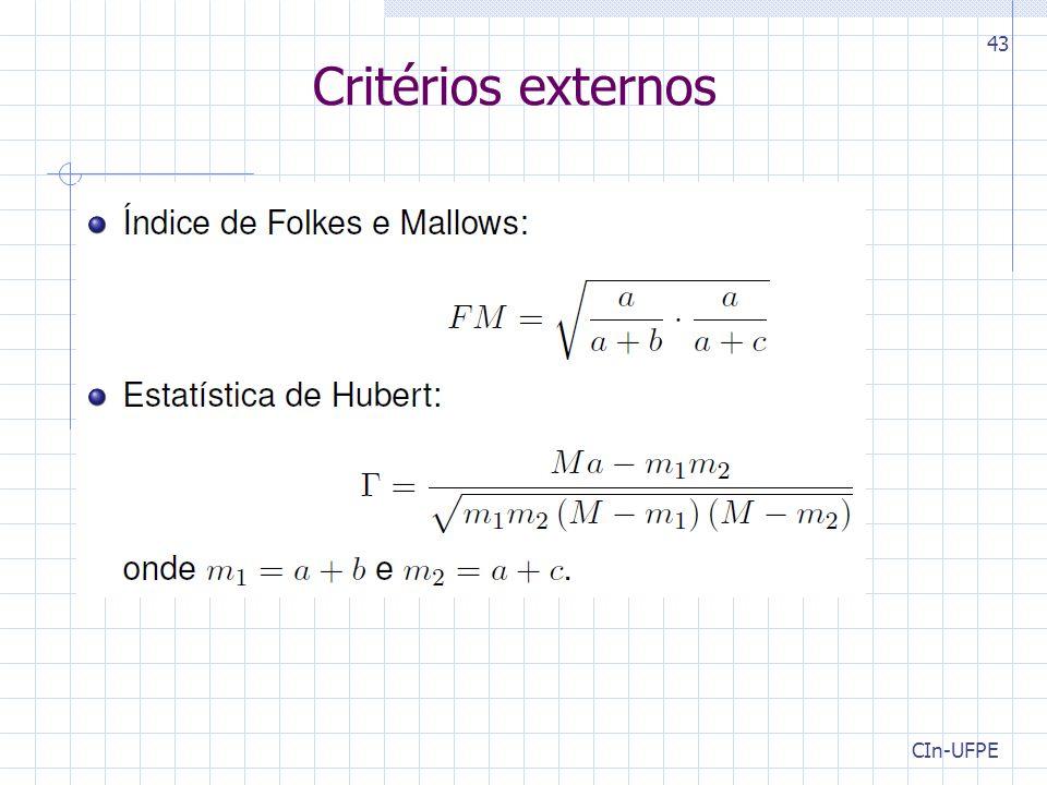 CIn-UFPE 43 Critérios externos