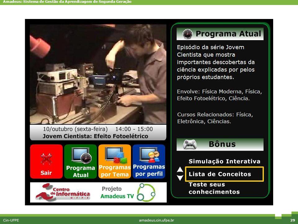 Amadeus: Sistema de Gestão da Aprendizagem de Segunda Geração Cin-UFPEamadeus.cin.ufpe.br29