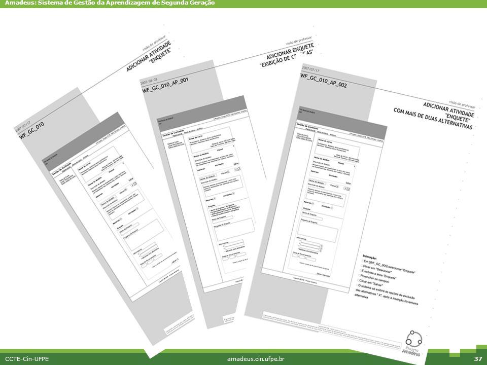 Amadeus: Sistema de Gestão da Aprendizagem de Segunda Geração CCTE-Cin-UFPEamadeus.cin.ufpe.br37