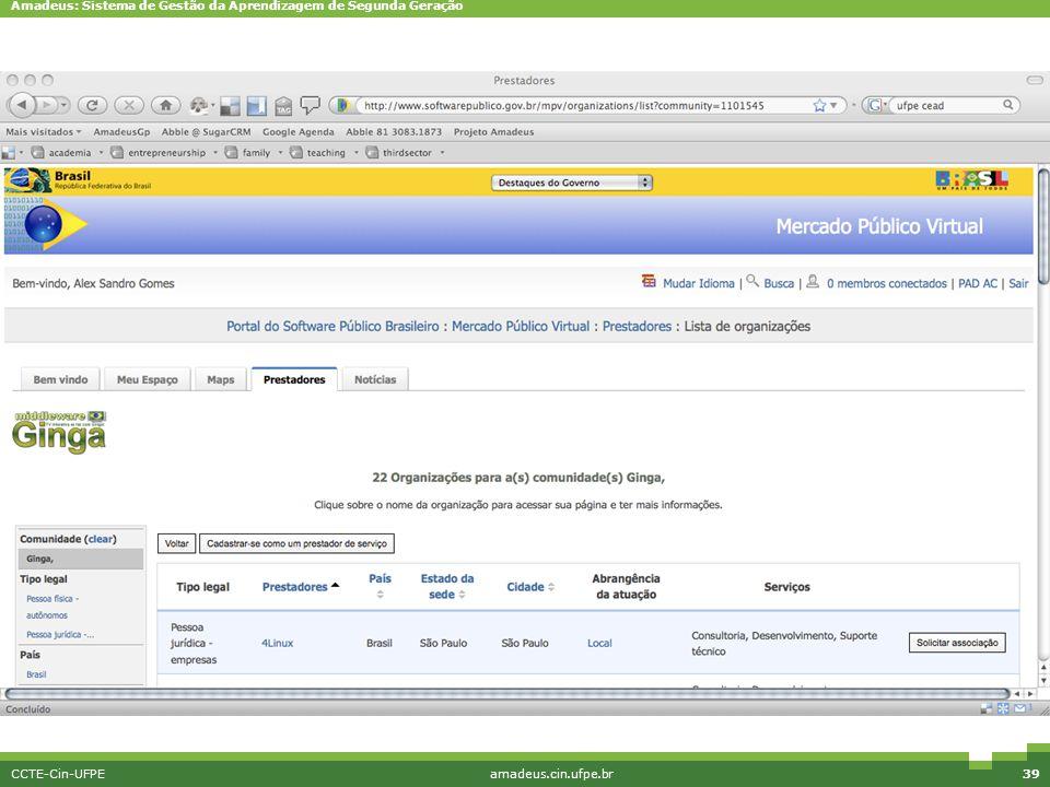 Amadeus: Sistema de Gestão da Aprendizagem de Segunda Geração CCTE-Cin-UFPEamadeus.cin.ufpe.br39