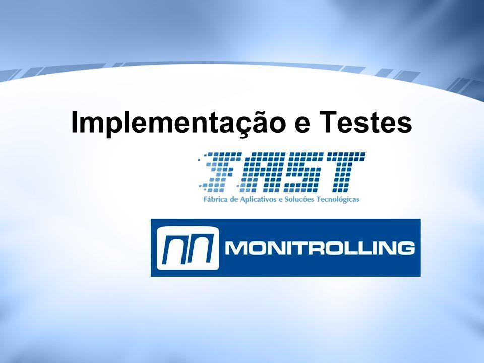 Implementação e Testes