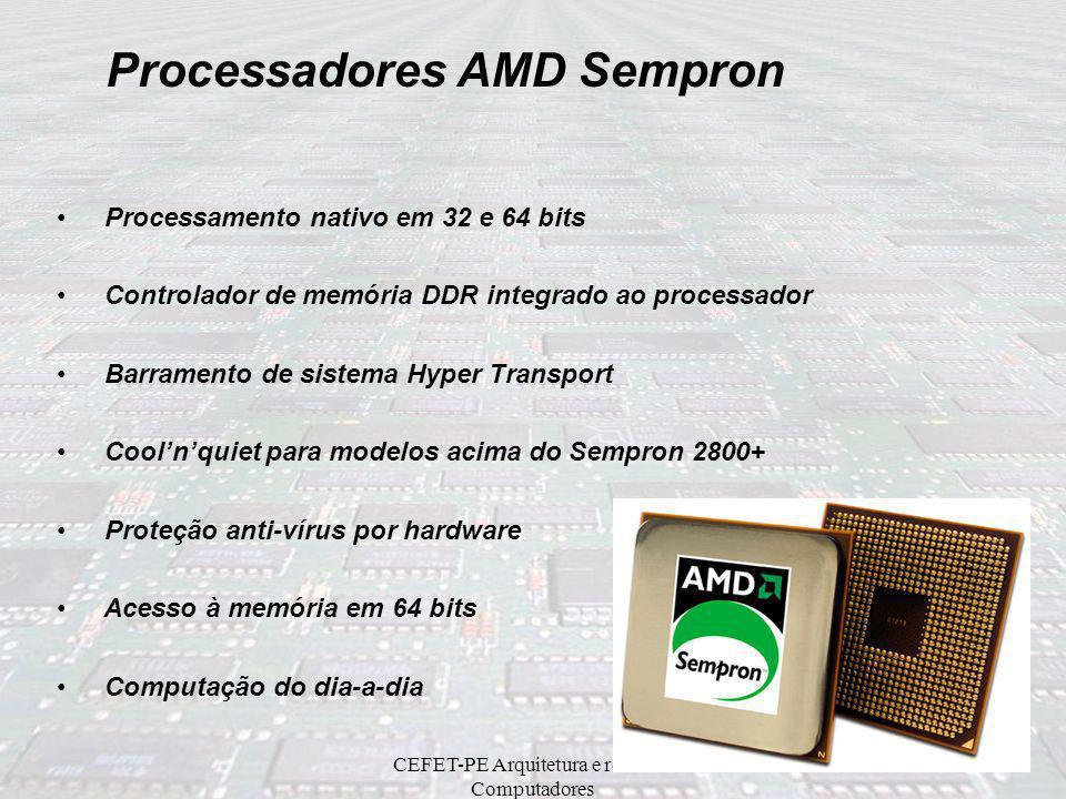 CEFET-PE Arquitetura e redes de Computadores Arquitetura Interna Memory Controller DRAM Controller Crossbar Switch System Request Queue (SRQ) HyperTra