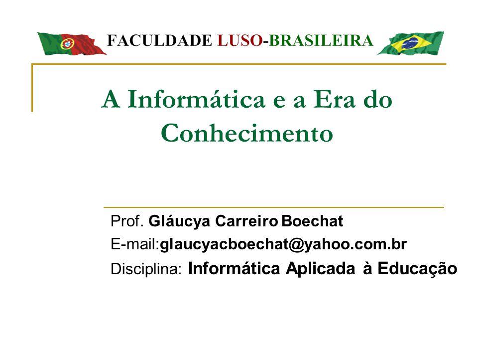 INFORMÁTICA NA EDUCAÇÃO Segundo MEC: é a integração do computador no processo de aprendizagem dos conteúdos curriculares de todos os níveis e modalidades de educação