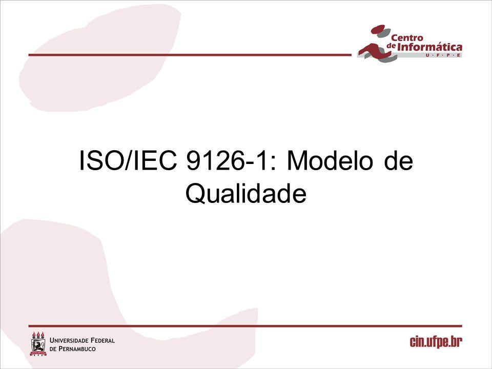 ISO/IEC 9126-1: Modelo de Qualidade