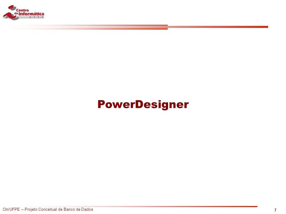 CIn/UFPE – Projeto Conceitual de Banco de Dados PowerDesigner 7