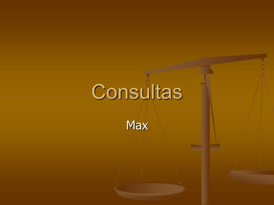 Consultas Max