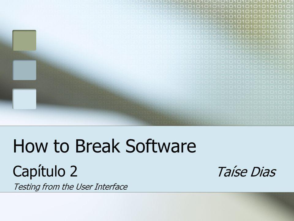 Roteiro Usando o modelo Fault para guiar testes Explorando Inputs Attack 1 Attack 2