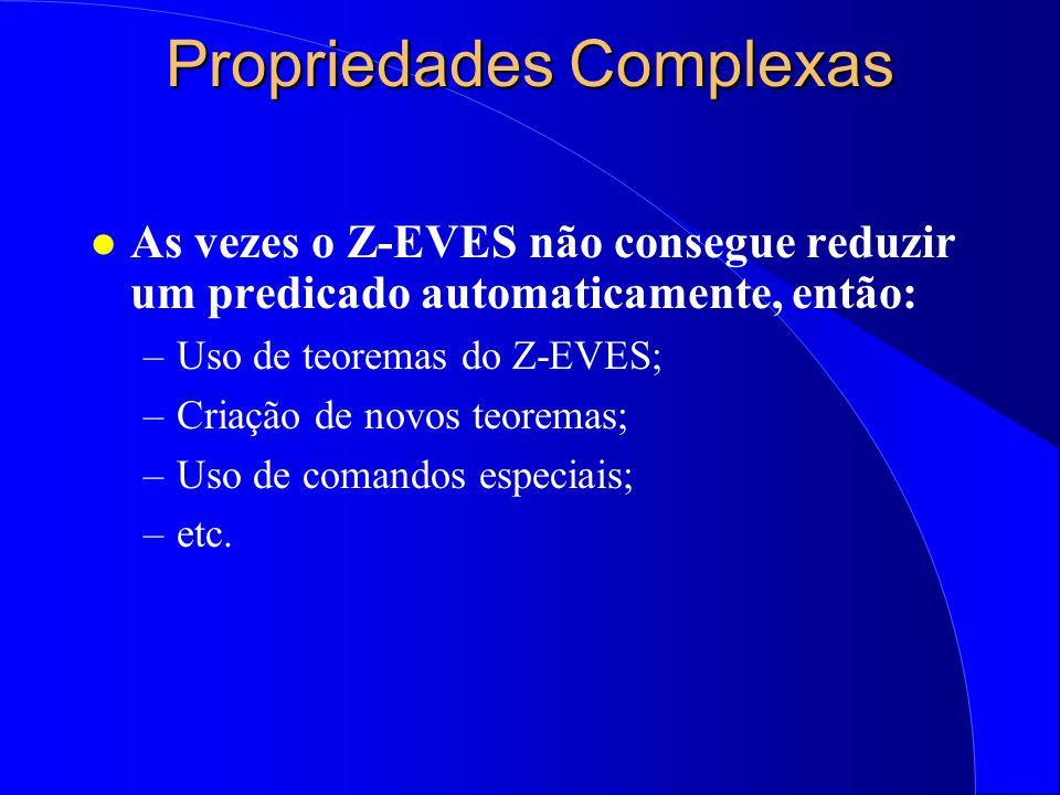 Provando Propriedades l Exercício 1: Provar que a composição seqüencial de Update com Delete não altera o estado do sistema quando s? incluído for o m