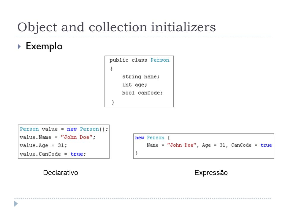 Object and collection initializers  Exemplo DeclarativoExpressão