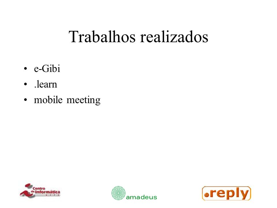 Trabalhos realizados e-Gibi.learn mobile meeting