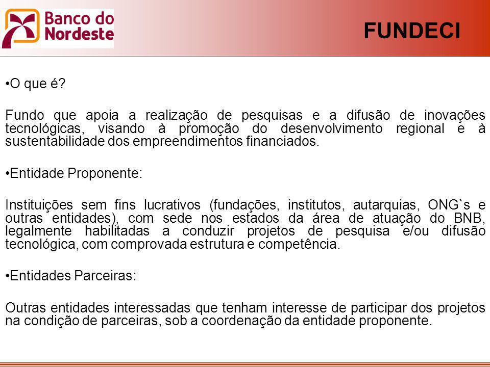 O que é? Fundo que apoia a realização de pesquisas e a difusão de inovações tecnológicas, visando à promoção do desenvolvimento regional e à sustentab