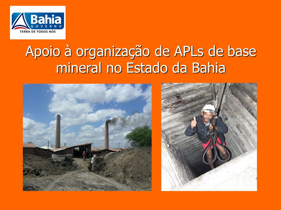 Apoio à organização de APLs de base mineral no Estado da Bahia