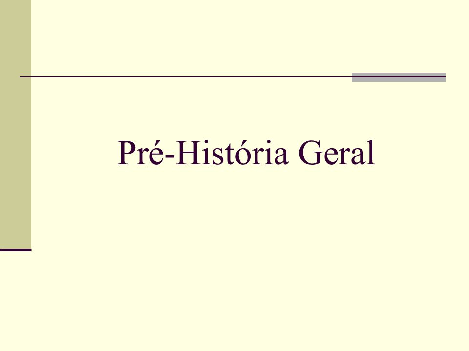 Pré-História Geral