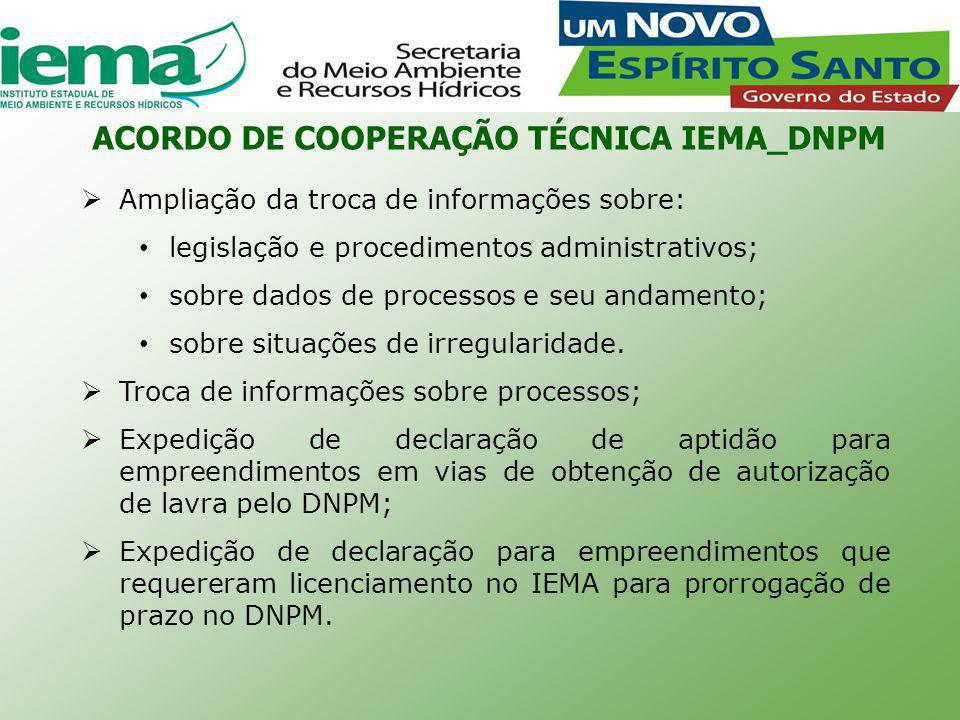  Ampliação da troca de informações sobre: legislação e procedimentos administrativos; sobre dados de processos e seu andamento; sobre situações de irregularidade.