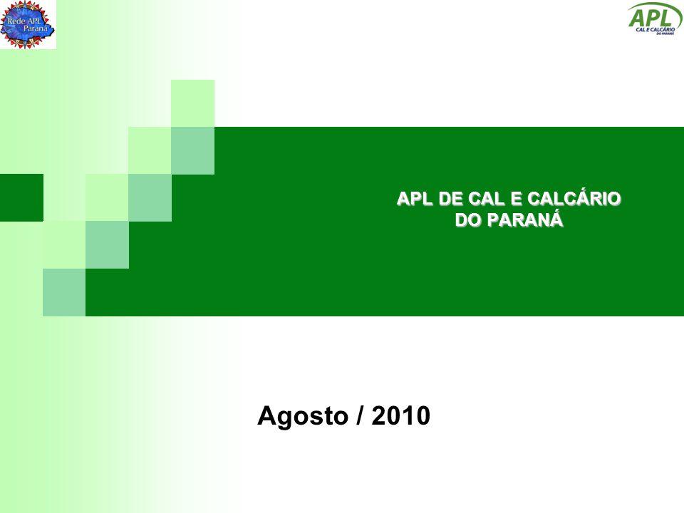 APL DE CAL E CALCÁRIO DO PARANÁ Agosto / 2010