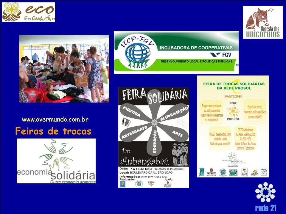 rede 21 www.overmundo.com.br Feiras de trocas