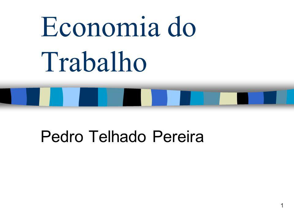 1 Economia do Trabalho Pedro Telhado Pereira