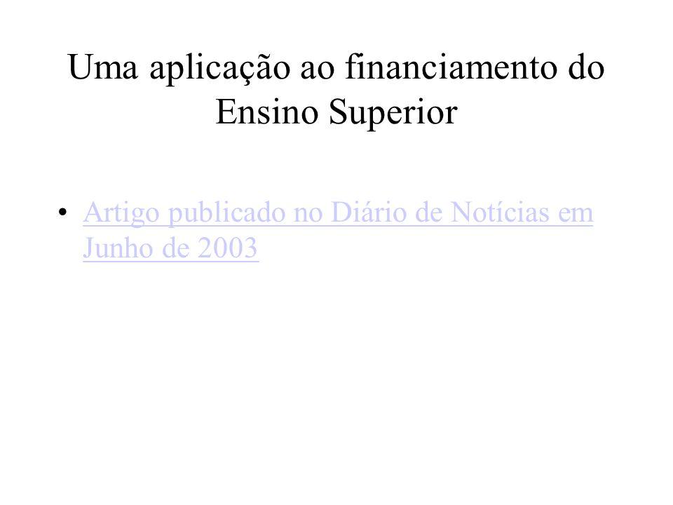 Uma aplicação ao financiamento do Ensino Superior Artigo publicado no Diário de Notícias em Junho de 2003Artigo publicado no Diário de Notícias em Jun
