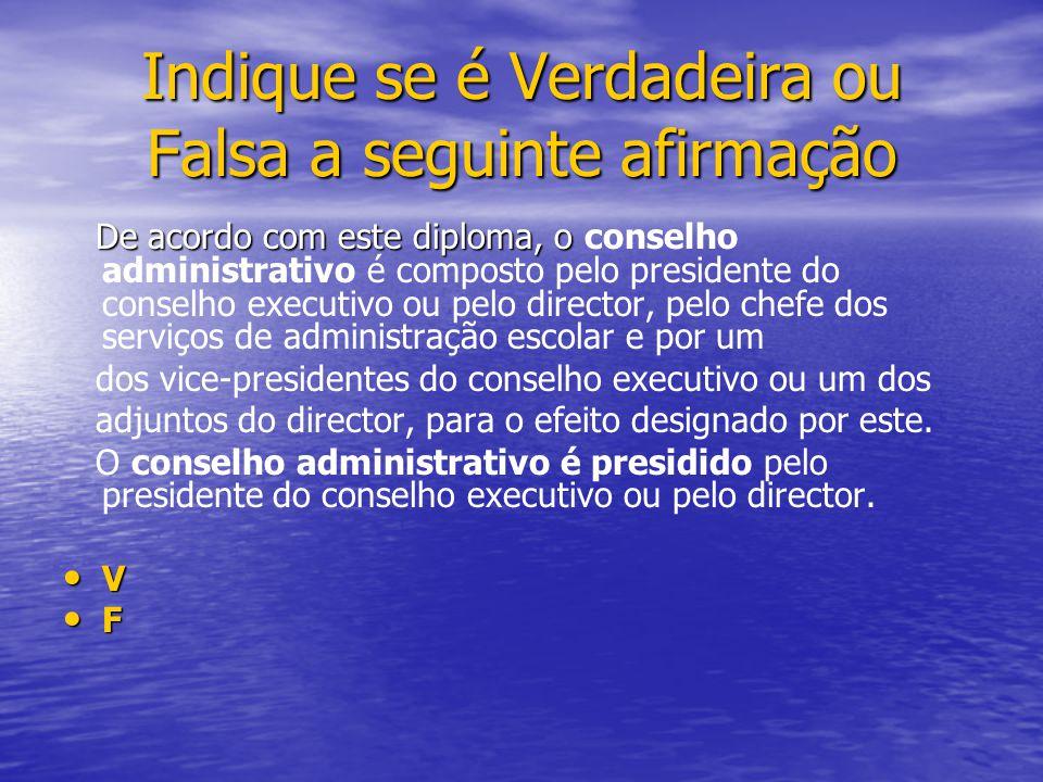 De acordo com este diploma, o De acordo com este diploma, o conselho administrativo é composto pelo presidente do conselho executivo ou pelo director,