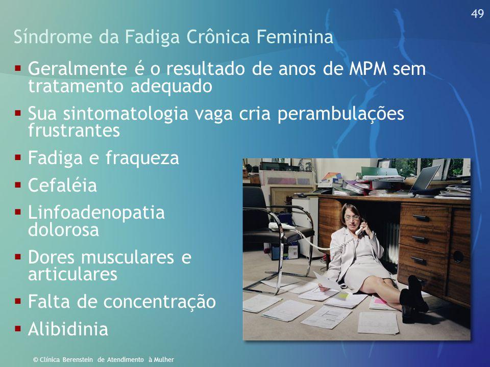 48 © Clínica Berenstein de Atendimento à Mulher Depressão Pós-Parto  Quadro agudo de depressão sem causa justificável, no período que sucede o parto
