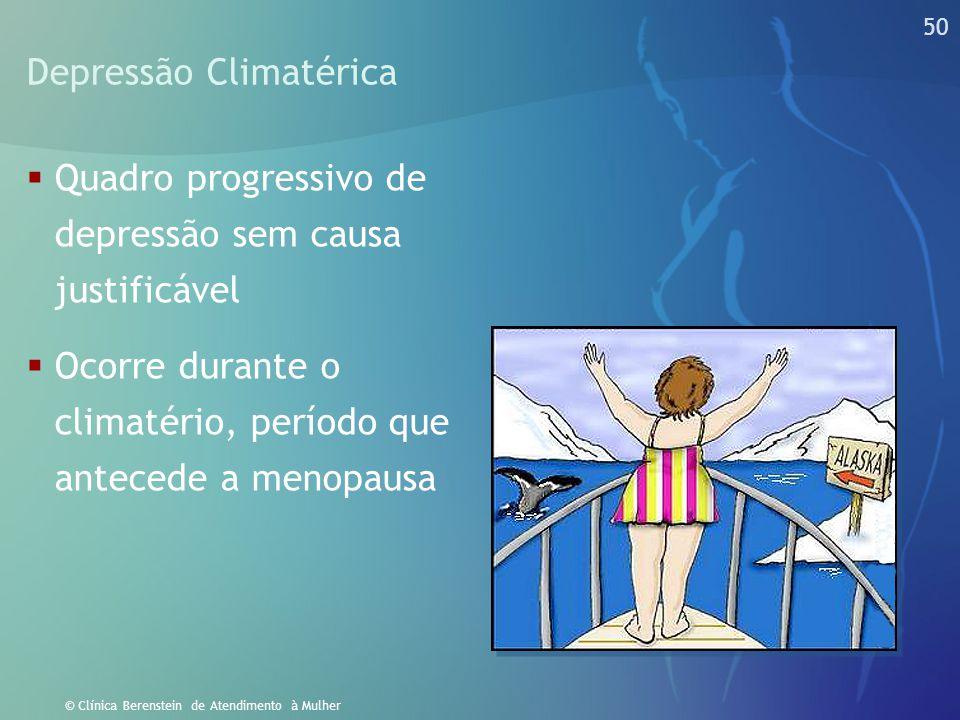 49 © Clínica Berenstein de Atendimento à Mulher Síndrome da Fadiga Crônica Feminina  Geralmente é o resultado de anos de MPM sem tratamento adequado