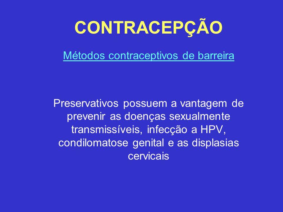 CONTRACEPÇÃO Métodos contraceptivos de barreira Preservativos possuem a vantagem de prevenir as doenças sexualmente transmissíveis, infecção a HPV, co