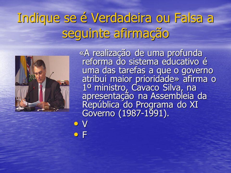 «A realização de uma profunda reforma do sistema educativo é uma das tarefas a que o governo atribui maior prioridade» afirma o 1º ministro, Cavaco Silva, na apresentação na Assembleia da República do Programa do XI Governo (1987-1991).