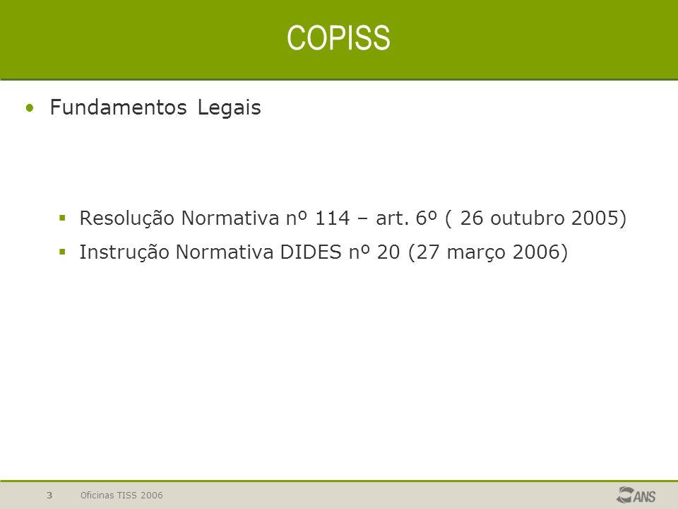 Oficinas TISS 20064 Resolução Normativa nº 114/2005 Art.