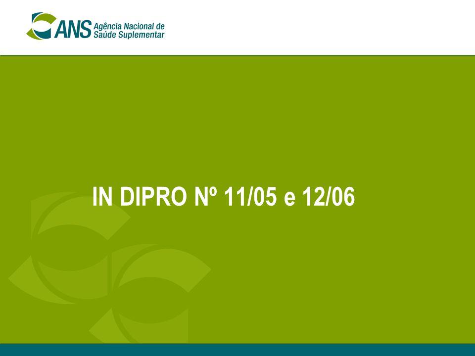 IN DIPRO Nº 11/05 e 12/06