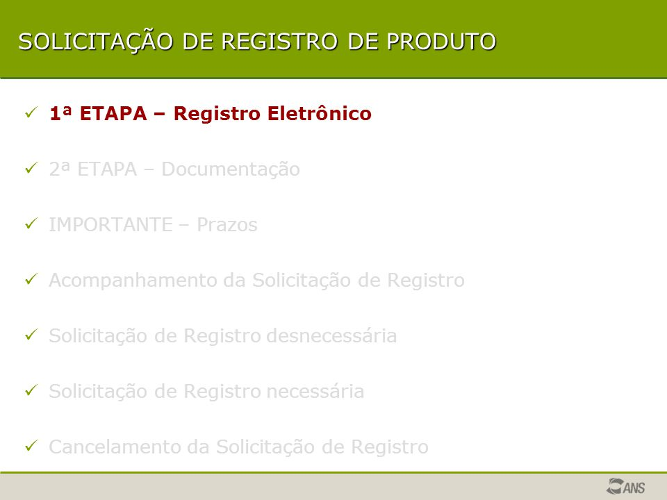 ETAPAS DA ANÁLISE 1ª ETAPA – Dados Gerais 2ª ETAPA – NTRP 3ª ETAPA – Instrumento Jurídico 3ª ETAPA – Instrumento Jurídico 4ª ETAPA – Rede Assistencial