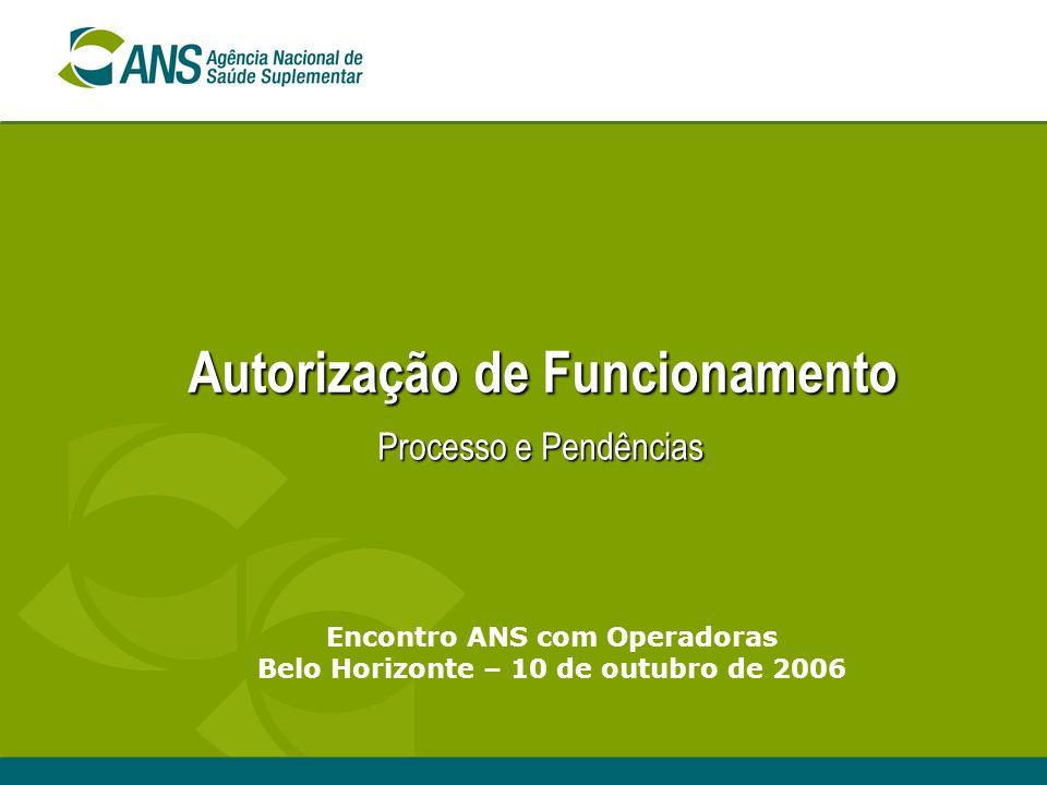 11 Quadro por Modalidade Situação: Pendências Administrativas Fonte: Cadastro de Operadoras - junho/2006; Cadastro de Beneficiários - abril/2006