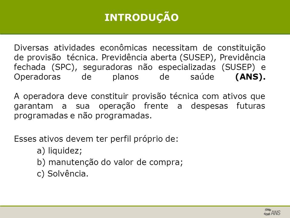 Diversas atividades econômicas necessitam de constituição de provisão técnica.