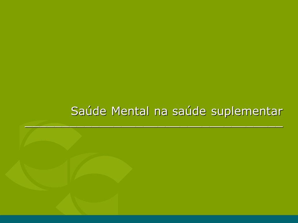 ___________________________________ Saúde Mental na saúde suplementar