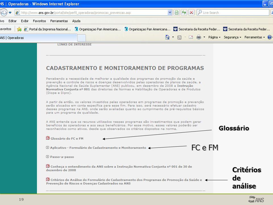 19 Glossário e Parâmetros Técnicos Glossário Critérios de análise FC e FM