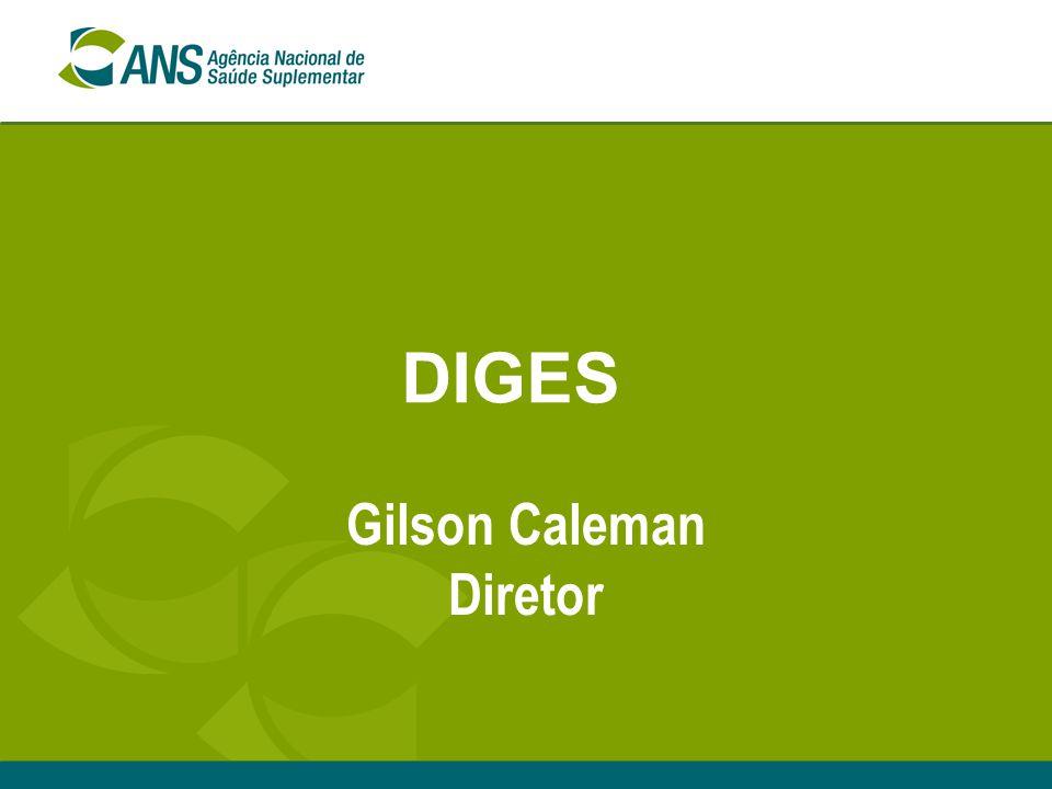 DIGES Gilson Caleman Diretor