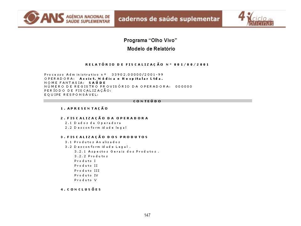 """Programa """"Olho Vivo"""" Modelo de Relatório 147"""