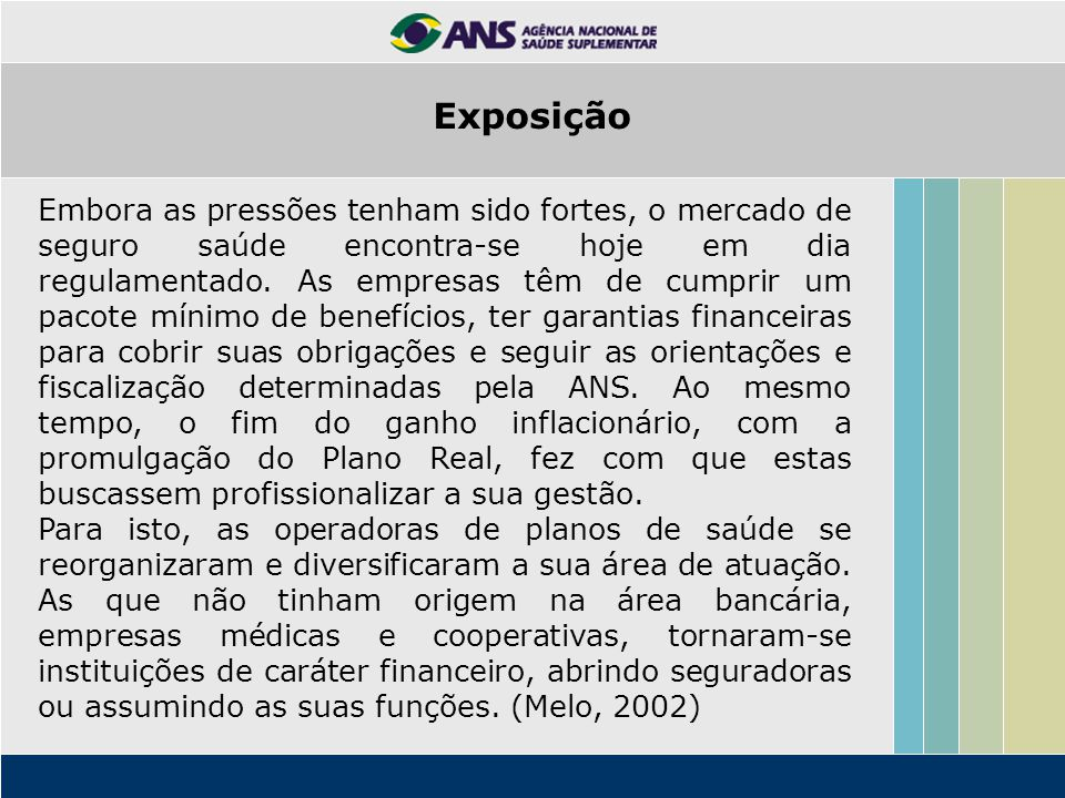 O mesmo não acontece no mercado de prestadores de serviços médicos.