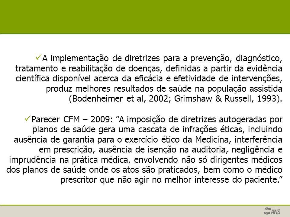 A implementação de diretrizes para a prevenção, diagnóstico, tratamento e reabilitação de doenças, definidas a partir da evidência científica disponív