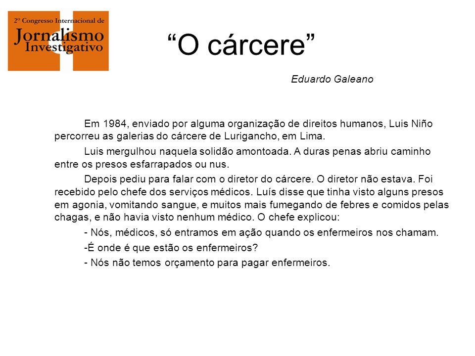 Em 1984, enviado por alguma organização de direitos humanos, Luis Niño percorreu as galerias do cárcere de Lurigancho, em Lima.