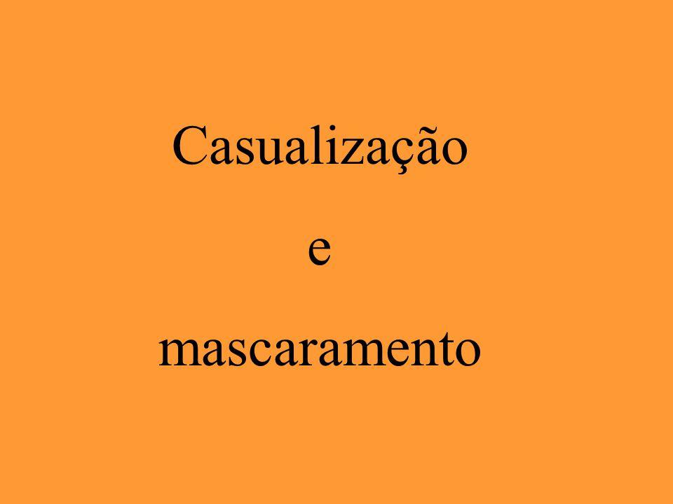 Casualização e mascaramento