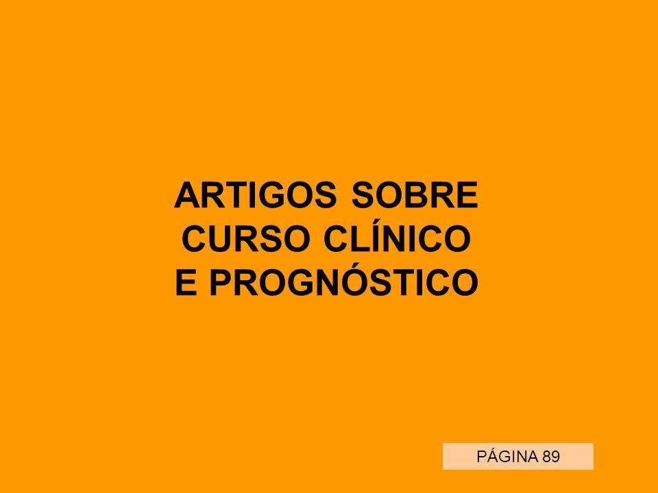 ARTIGOS SOBRE CURSO CLÍNICO E PROGNÓSTICO PÁGINA 89