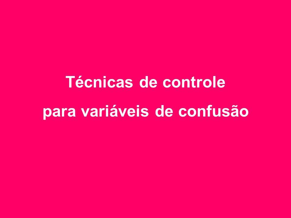 Técnicas de controle para variáveis de confusão