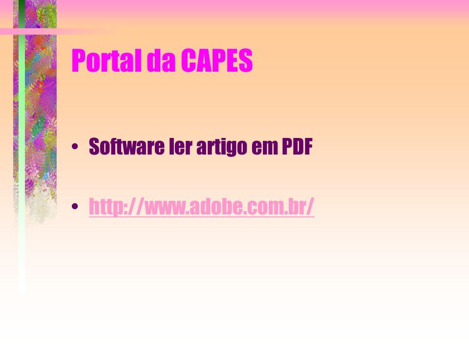 Portal da CAPES Software ler artigo em PDF http://www.adobe.com.br/