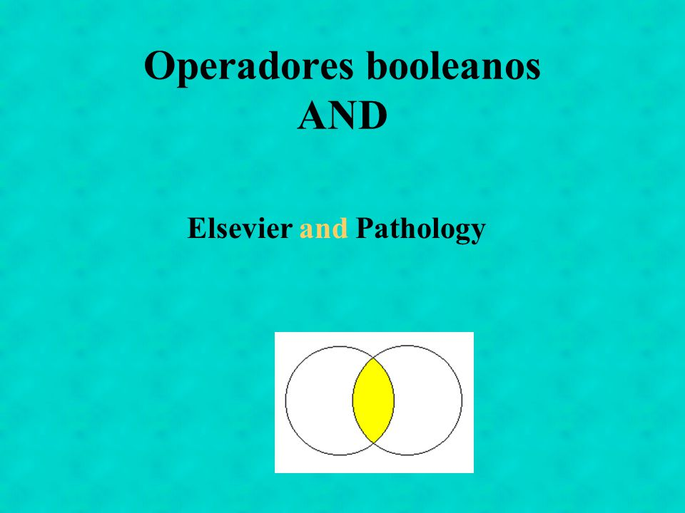 Operadores booleanos AND Elsevier and Pathology